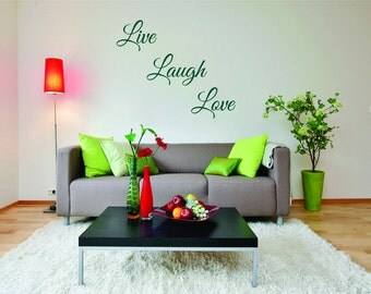 Live Laugh Love Wall Decal - Live Laugh Love Wall Saying