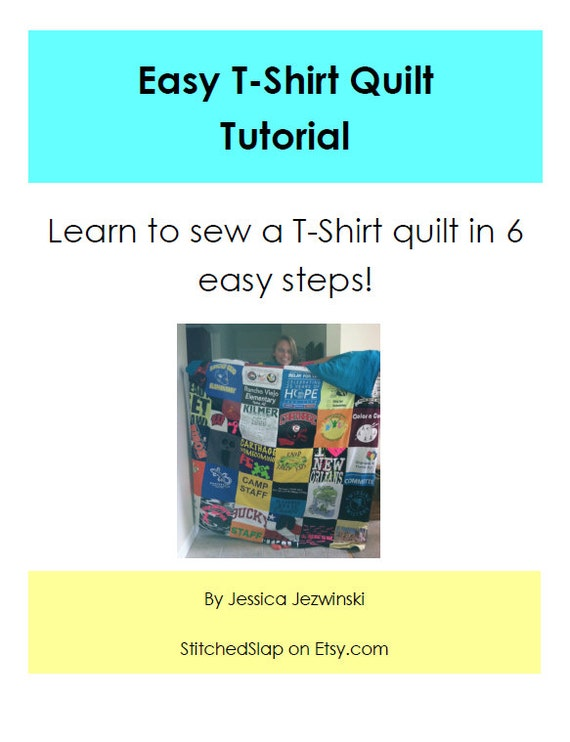 Easy t shirt quilt tutorial for How to make t shirt quilts easy