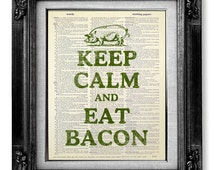 Retro KITCHEN Decor Pig Art Print, Kitchen Sign Eat BACON Art, Keep Calm Print, Bacon Print Poster, FOOD Print Pork, Keep Calm and Eat Bacon