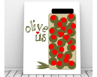 Olive Us Print,  Instant Download, Printable Art, Romantic Art, Couples Art, Romantic Art, Olive You Print, Valentine Art, Funny Art,