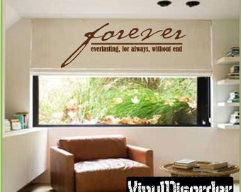 Forever Everlasting for always without end - Vinyl Wall Decal - Wall Quotes - Vinyl Sticker - Lo040ForeverviET
