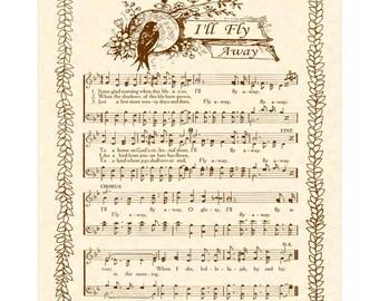 I'LL FLY AWAY - Hymn Art - Custom Christian Home Decor - VintageVerses Sheet Music - Inspirational Wall Art - Sepia - Some Glad Morning