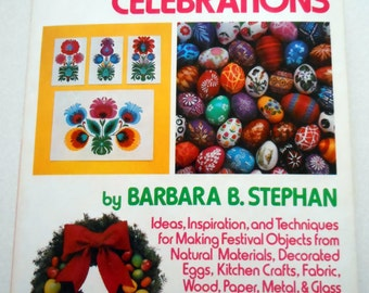 Craft Book: Decorations for Holidays & Celebrations @LootByLouise