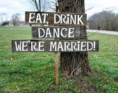Eat Drink Sign, Wedding Reception Sign, Rustic Wedding Decor, Reception Sign, Custom Wooden Sign, Wedding Yard Sign, Country Weddings