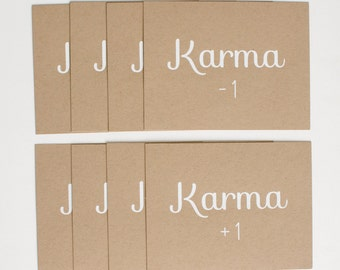 Karma Cards - Set of 8 - Blank Cards - Funny - Humor - Luck - screen printed - kraft - recycled - rustic - postcards
