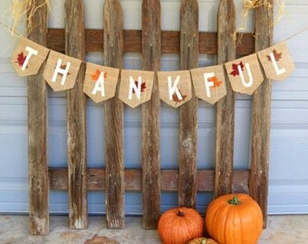 Thankful Burlap Banner / Photography Prop / Fall Decor