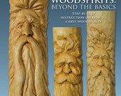 "Woodcarving Book New ""Carving Woodspirits: Beyond the Basics"", woodcarvers learn to carve a face, beard, mustache easier, pictures each step"