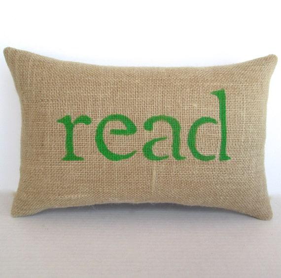 Decorative Reading Pillow : Items similar to read pillow, green pillow, book lover, read burlap pillow, green decorative ...