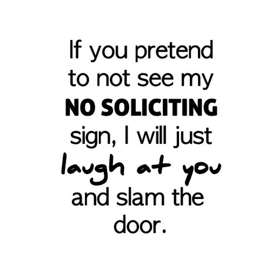 Items Similar To Funny No Soliciting Sign Laugh At You