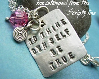 Hand Stamped SCRIPTZ necklace sterling silver KeyChain, poem, charms, Shakespeare To Thine Own Self Be True | soulful jewelry