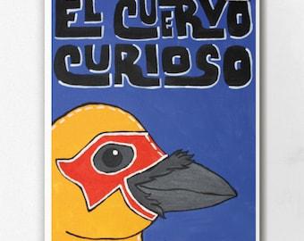 Luchamal Cuervo Curioso Wall Art Print