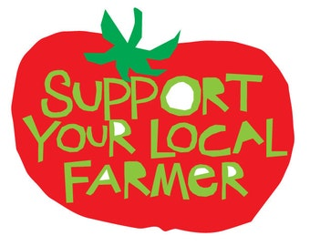 support your local farmer bumper sticker die cut tomato