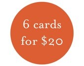 Bulk Card Discount - 6 cards for 20