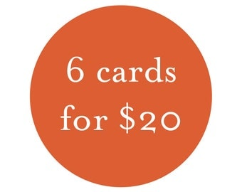 Bulk Card Discount - 6 cards for 20