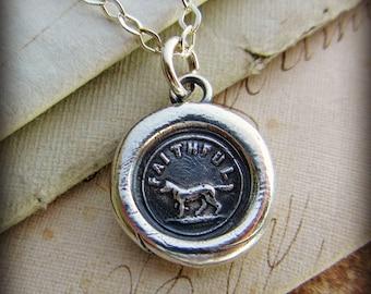 Wax Seal Charm Necklace FAITHFUL Dog - Faithful Friend, Loyal Companion - V1230