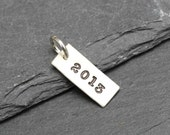 Sterling Silver Year Tag, Handstamped Year Charm