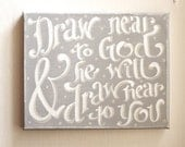 Draw Near To God Original Painted Canvas