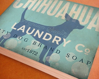 Chihuahua Laundry Company illustration graphic art on canvas panel  by stephen fowler