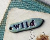 Wild- handmade ceramic charm - kylieparry