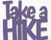 Take a Hike sign (cabin, mountain, woods)