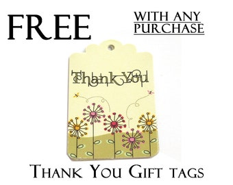 FREE  Please read description, Thank You Gift Tags with any purchase, Set of 9, code 3030-02