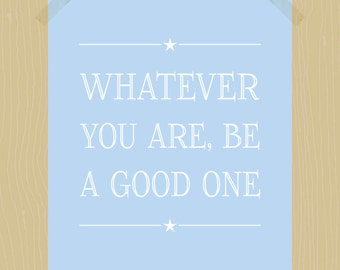 Printable Whatever You Are Be a Good One 8 x 10 Abraham Lincoln Quote Print Inspirational Quote Print Motivational Duck Egg Blue White Stars
