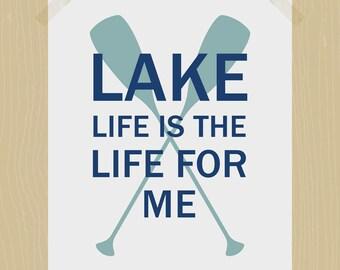 Printable Lake Life is the Life for Me Lake Art 8 x 10 Cabin Art Rustic Life Water Quote Print Digital Print Sapphire Blue Gray Wall Art