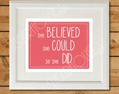 Coral Nursery Printable - She Believed She Could So She Did