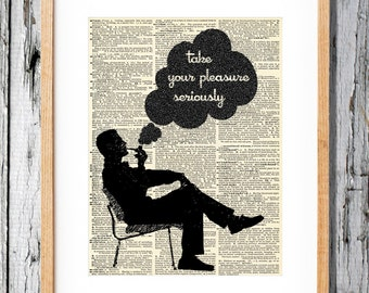 Charles Eames Quote Take Your Pleasure Seriously- Art Print on Vintage Antique Dictionary Paper - Mid Century Modern Retro 50s Space Age