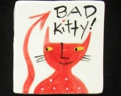 New Bad Kitty Magnet