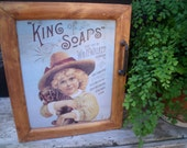 """TIN SIGN WaLL CABINET""""King of Soaps-W.H. Walker Pittsburgh Pa. Send 25 Wrappers To Us &Receive Copy of This Beautiful Picture W/O Lettering"""""""