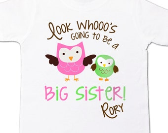 Big sister or big sister to be look whooo's owl pregnancy announcement Tshirt