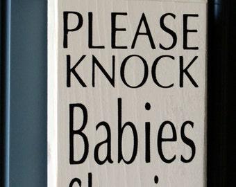 Please Knock Babies Sleeping - Do Not Disturb Baby Sleeping door hanger - wood sign