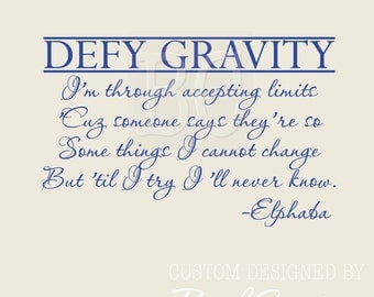 Wicked - Wall Decal - elphaba - defy gravity  small