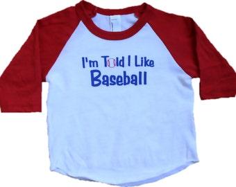 I'm Told I Like Baseball baby shirt - baby gift