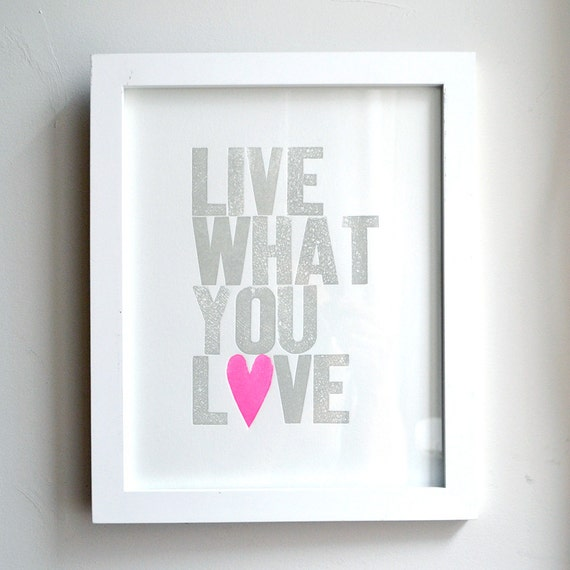 Live What You Love Special Edition Neon Pink Heart