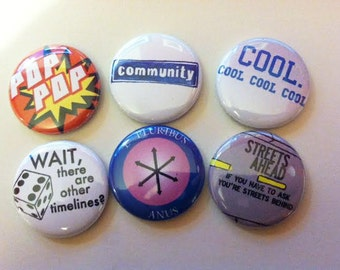 Community (tv show) Inspired Pins Set of 6 - great for backpacks lanyards jackets and more