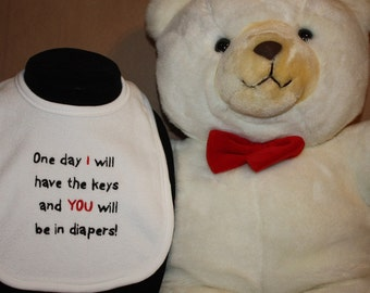 Embroidered Bib for Baby-One Day I will have the keys and You will be in diapers-WHITE