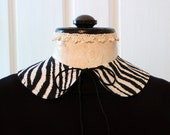 ZEBRA Peter Pan Collar // Detachable // Cotton Print // Medium // Trendy Fashion Accessory // Black & White // Tie Closure