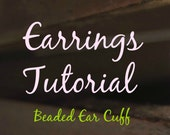 How to make Ear Cuff Tutorial, Beaded Ear Cuff, Instant Download pdf file