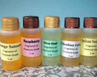 5 -1 oz of Fragrance oils, Premium Grade, you pick the scent