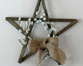 Pussy Willow and Burlap Rustic Wood Star