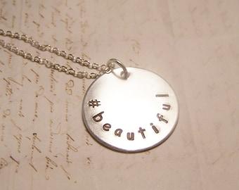 Hashtag Beautiful Necklace. Hashtag.Beautiful.Friendship.Love.Self Confidence