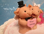 When Pigs Fly Adorable Cake Topper Funny, Cute, Quirky, Unique Personalized Wedding Cake Topper / Bridal Shower Keepsake