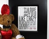 Love You Like Crazy Print Typography 8x10 Valentine Red Black White