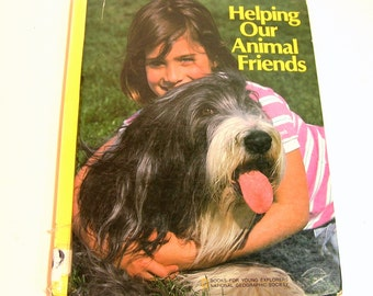 Helping Our Animal Friends Vintage Childrens Book