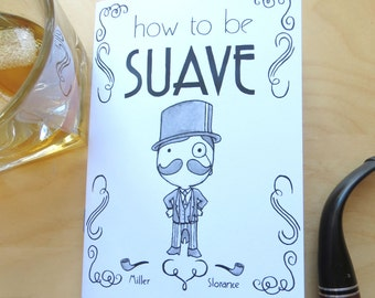 How to be Suave book by Campbell Miller and Neil Slorace