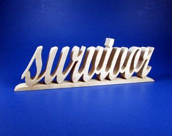 survivor / Word Art / Shelf Sitter / Poplar Wood