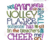 Not Everyone Can Be a Volleyball Player...- Instant Email Delivery Download Machine embroidery design