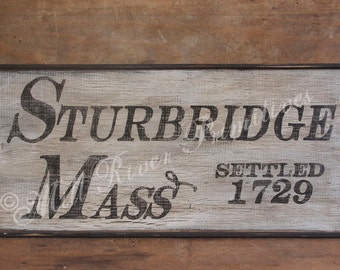 STURBRIDGE Massachusetts Primitive Wooden Sign